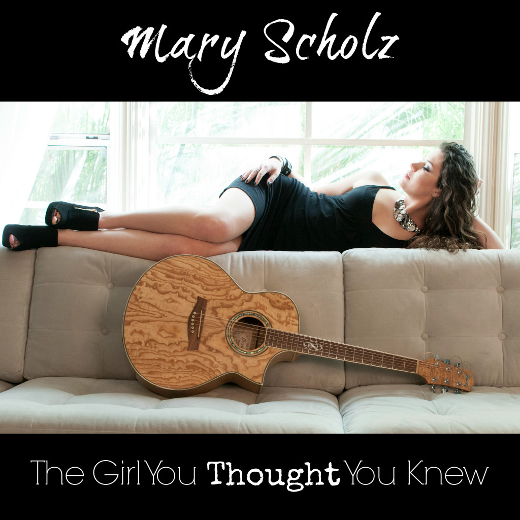 Mary Scholz - The Girl You Thought You Knew